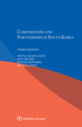 Corporations and Partnerships in South Korea, Third edition by KIM