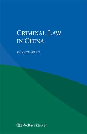 Criminal Law in China by WANG