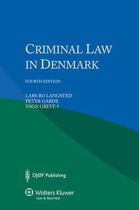 Criminal Law in Denmark - fourth edition
