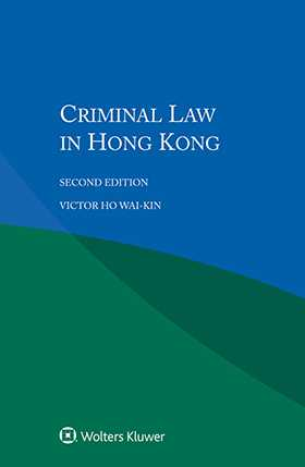 Criminal Law in Hong Kong, Second Edition
