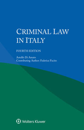 Criminal Law in Italy, Fourth edition by DI AMATO