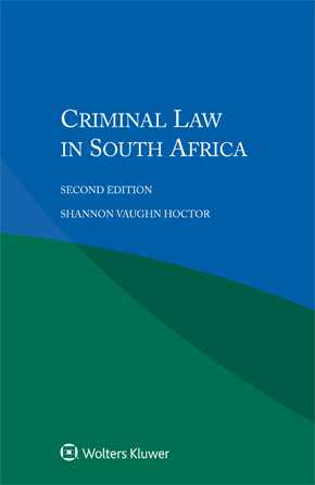 Criminal Law in South Africa, Second edition by HOCTOR