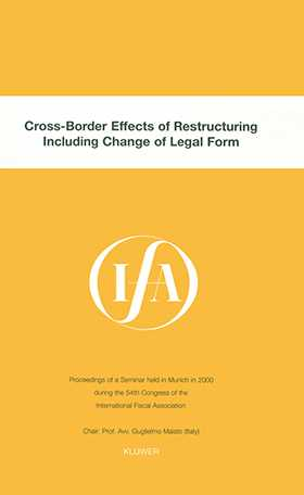 IFA: Cross-Border Effects of Restructuring Including Change of Legal Form