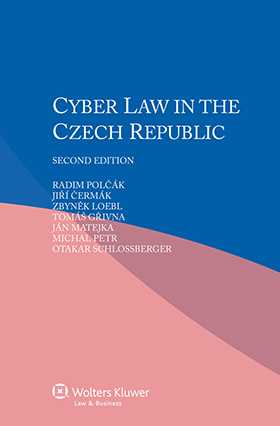 Cyber Law in the Czech Republic - Second Edition