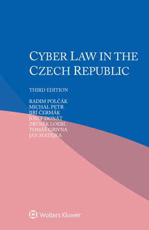 Cyber law in Czech Republic, Third edition by POLCAK