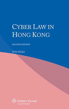 Cyber Law in Hong Kong, Second Edition