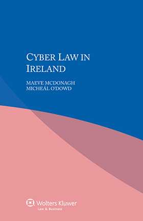 Cyber Law in Ireland by Maeve Mcdonagh, Micheál O'dowd