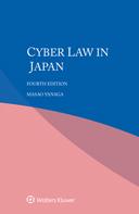 Cyber law in Japan, Fourth edition by YANAGA