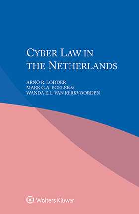 Cyber Law in the Netherlands by LODDER