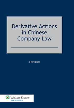 Derivative Actions in Chinese Company Law