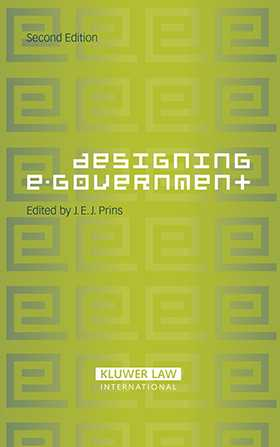 Designing E-Government by J.E.J. Prins