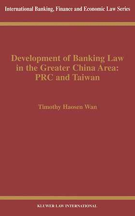 Development of Banking Law in the People's Republic of China and the Republic of China on Taiwan