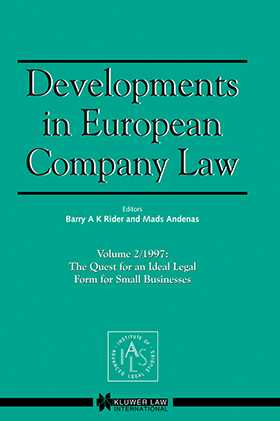 Developments in European Company Law Vol 2 1997: The Quest for an Ideal Legal Form for Small Businesses