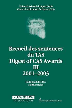 Digest Of Cas Awards III, 2001-2003 by
