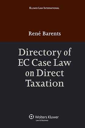 Directory of EU Case Law on Direct Taxation by René Barents