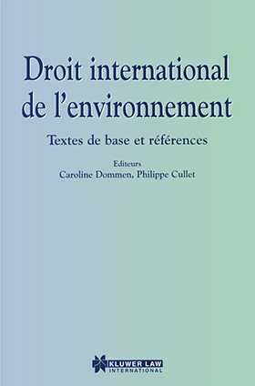 Droit International De L'Environment, Textes De Base Et Reference