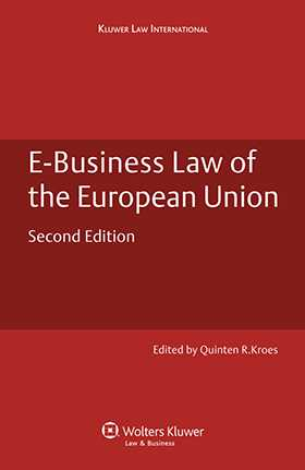 E-Business Law of the  European Union. Second Edition by Quinten Kroes