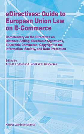 eDirectives: Guide to European Union Law on E-Commerce