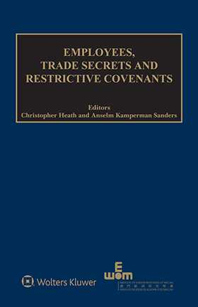 Employess, Trade Secrets and Restrictive Covenants by HEATH