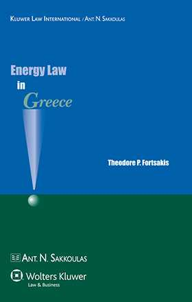 Energy Law in Greece by Theodore P. Fortsakis