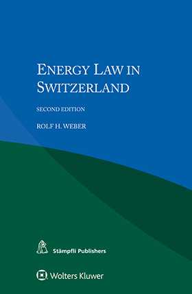 Energy Law in Switzerland, Second Edition