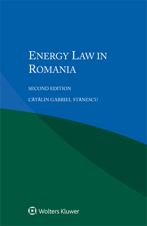 Energy Law in Romania, Second edition by STANESCU
