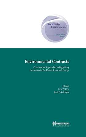 Environmental Contracts: Comparative Approaches to Regulatory Innovation in the United States and Europe