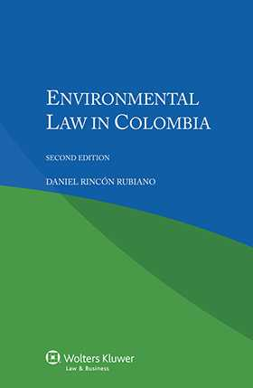 Environmental Law Colombia - Second Edition