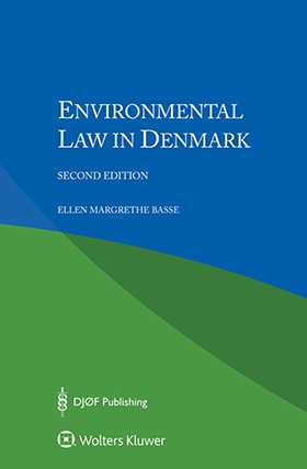 Environmental Law in Denmark, Second Edition
