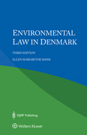 Environmental Law in Denmark, Third Edition by BASSE