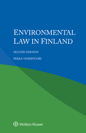 Environmental Law in Finland, Second edition by VIHERVUORI