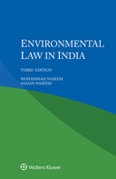 Environmental Law in India, Third Edition by NASEEM