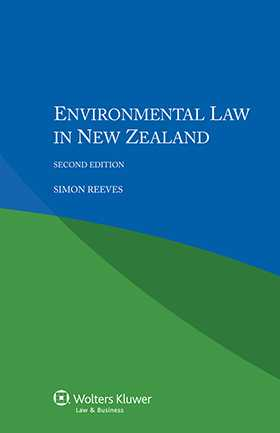 Environmental Law in New Zealand. Fourth Edition