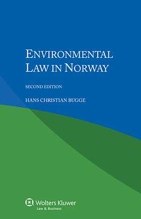 Environmental Law in Norway - Second Edition