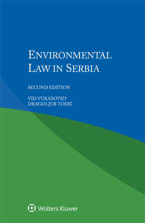 Environmental Law in Serbia, Second edition by VUKASOVIC