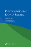 Environmental Law in Serbia, Third edition by VUKASOVIC