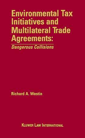 Environmental Tax Initiative & International Trade Treaties