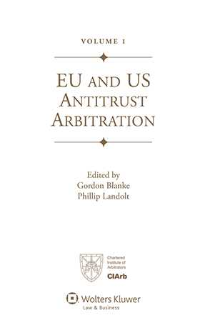 EU and US Antitrust Arbitration. A Handbook for Practitioners