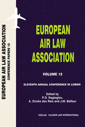 European Air Law Association Series Volume 15: Eleventh Annual Conference in Lisbon