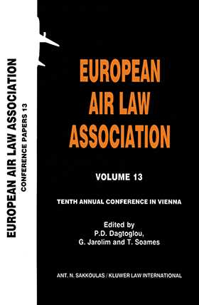 European Air Law Association Series Volume 13: Tenth Annual Conference in Vienna
