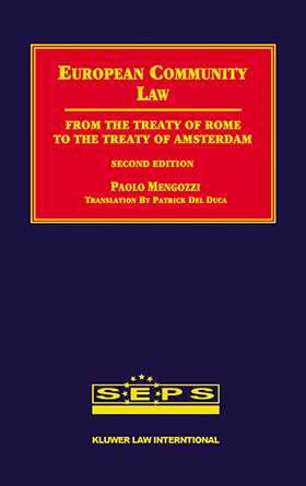 European Community Law, Second Edition, From the Treaty of Rome to the Treaty of Amsterdam