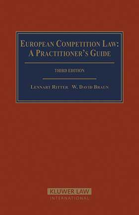 European Competition Law: A Practitioner's Guide- 3rd Edition by Lennart Ritter, W. David Braun