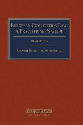European Competition Law: A Practitioner's Guide by Lennart Ritter, W. David Braun