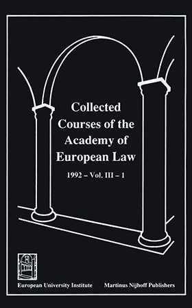 Collected Courses of the Academy of European Law/ Recueil des cours de l'Académie de droit européen (Volume III, Book