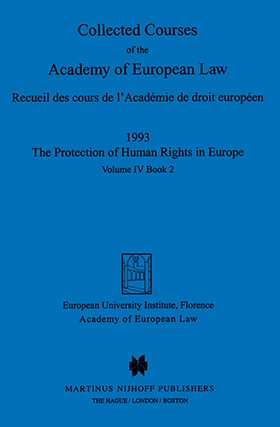 Collected Courses of the Academy of European Law/ Recueil des cours de l'Académie de droit européen (Volume IV, Book 2)