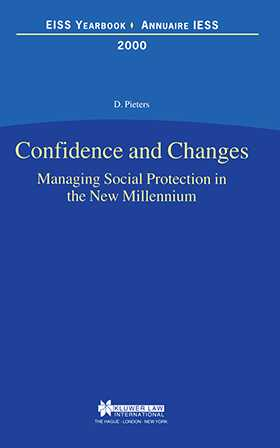 European Institute of Social Security: Confidence and Changes. Managing Social Protection in the New Millennium - 2000