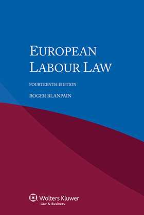 European Labour Law - Fourteenth Revised Edition