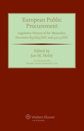 "European Public Procurement. Legislative History of the ""Remedies' Directives 89/665/EEC and 92/13/EEC"