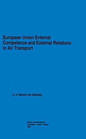 European Union External Competence and External Relations in Air Transport