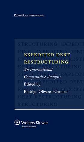 Expedited Debt Restructuring. An International Comparative Analysis by Rodrigo Olivares-Caminal